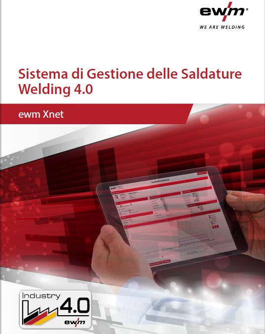 SISTEMA DI GESTIONE DELLE SALDATURE CON EWM WELDING 4.0 XNET